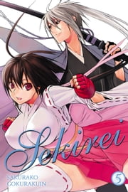 Sekirei, Vol. 5 ebook by Sakurako Gokurakuin