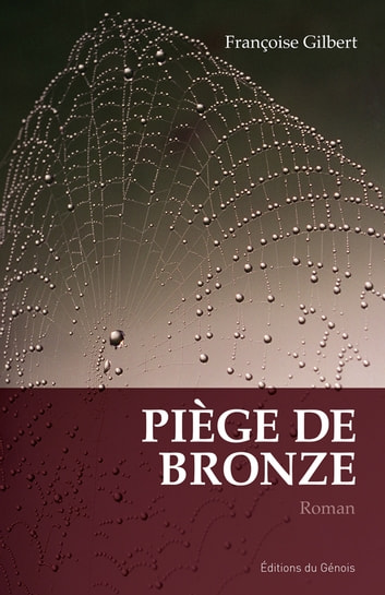 Piège de bronze ebook by Françoise Gilbert