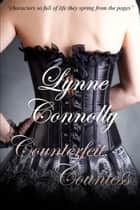 Counterfeit Countess ebook by Lynne Connolly