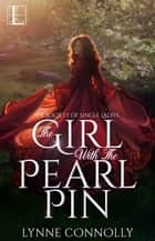 The Girl with the Pearl Pin ebook by