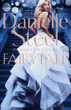 Fairytale ebook by Danielle Steel