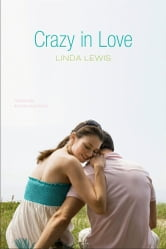Crazy in Love ebook by Linda Lewis