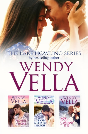 The Lake Howling Series ebook by Wendy Vella