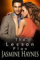The Lesson Plan ebook by Jasmine Haynes, Jennifer Skully