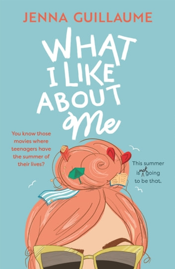 What I Like About Me ebook by Jenna Guillaume