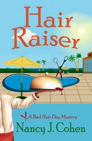 Hair Raiser ebook by Nancy J. Cohen