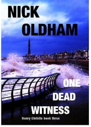 One Dead Witness ebook by Nick Oldham