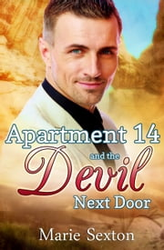 Apartment 14 and the Devil Next Door ebook by Marie Sexton