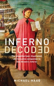 Inferno Decoded ebook by Michael Haag