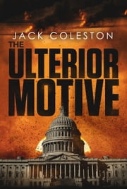 The Ulterior Motive ebook by Jack Coleston