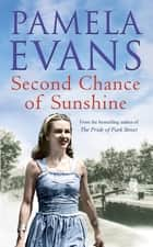 Second Chance of Sunshine - A young mother's battle between duty and freedom ebook by Pamela Evans