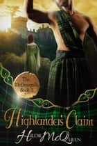 Highlander's Claim - The McDougalls, #3 ebook by Hildie McQueen