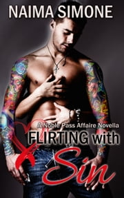 Flirting with Sin ebook by Naima Simone