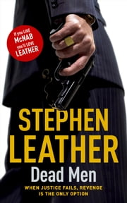 Dead Men - The 5th Spider Shepherd Thriller ebook by Stephen Leather