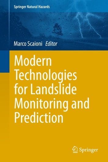 Modern Technologies for Landslide Monitoring and Prediction ebook by
