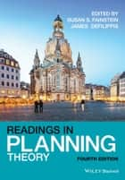 Readings in Planning Theory ebook by Susan S. Fainstein, James DeFilippis
