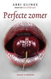 Perfecte zomer ebook by Abbi Glines