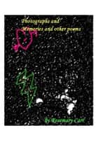 Photographs and Memories and other poems ebook by Rosemary Carr