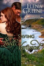 Saving Lord Verwood ebook by Elena Greene