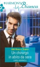 Un chirurgo in abito da sera ebook by Carol Marinelli