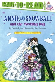Annie and Snowball and the Wedding Day ebook by Cynthia Rylant,Suçie Stevenson