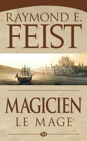 Magicien - Le Mage - La Guerre de la Faille, T2 ebook by Kobo.Web.Store.Products.Fields.ContributorFieldViewModel
