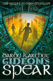 Gideon's Spear ebook by Darby Karchut