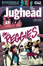 Jughead (2015-) #13 ebook by Ryan North,Derek Charm,Jack Morelli