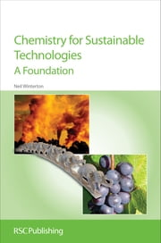 Chemistry for Sustainable Technologies - A Foundation ebook by Neil Winterton