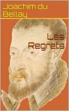 Les Regrets ebook by Joachim du Bellay