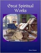 Great Spiritual Works ebook by Gene Gerson