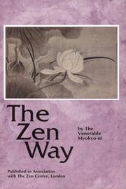 The Zen Way ebook by Myokyo-ni