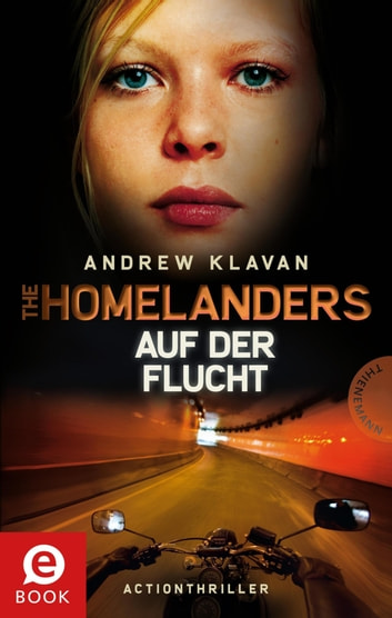 The Homelanders 2: Auf der Flucht ebook by Andrew Klavan,Barbara Ruprecht, Zero Werbeagentur
