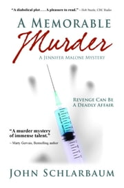 A Memorable Murder ebook by John Schlarbaum