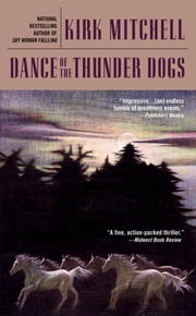 Dance of the Thunder Dogs ebook by Kirk Mitchell