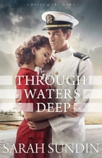 Through Waters Deep (Waves of Freedom Book #1), A Novel