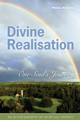 Divine Realisation ebook by Patricia Mary Finn