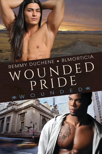 Wounded Pride ebook by Remmy Duchene,BLMorticia