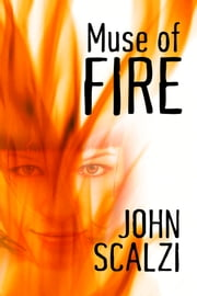 Muse of Fire ebook by John Scalzi