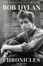 Chronicles ebook by Bob Dylan
