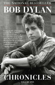 Chronicles - Volume One ebook by Bob Dylan