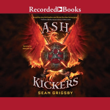 Ash Kickers audiobook by Sean Grigsby