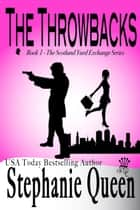 The Throwbacks ebook by Stephanie Queen