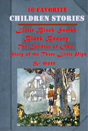 10 Favorite Myths Adventure Fairy Tales for Children ebook by Helen Bannerman,Anna Sewell,L. Leslie Brooke