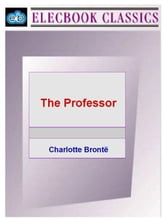 The Professor ebook by Bronte, Charlotte