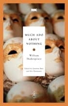 Much Ado About Nothing ebook by William Shakespeare,Jonathan Bate,Eric Rasmussen