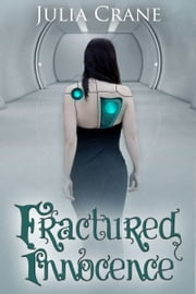 Fractured Innocence ebook by Julia Crane