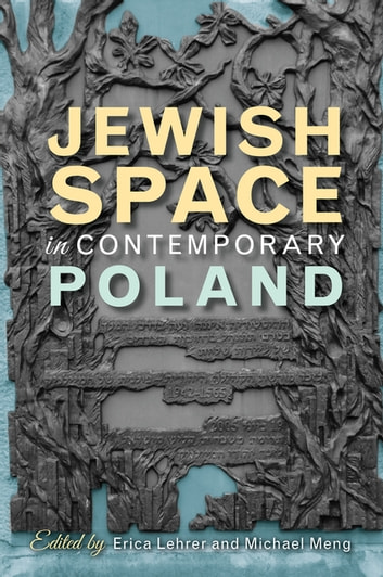 Jewish Space in Contemporary Poland eBook by