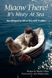 Miaow There! - It's Misty at Sea! ebook by Sheila Collins