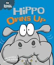 Hippo Owns Up ebook by Graves, Sue